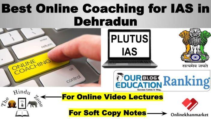 Top Online IAS Coaching in Dehradun
