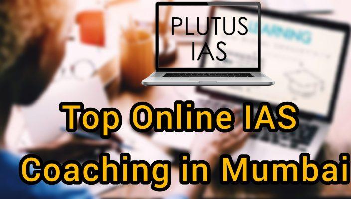 Top Online IAS Coaching in Mumbai