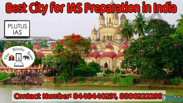 Top Cities for IAS Preparation in India
