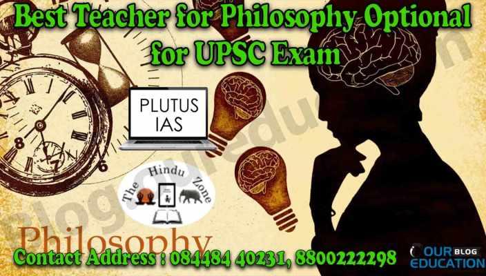 Best Teacher for Philosophy optional for UPSC Exam