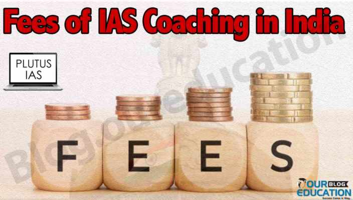 Fees for IAS Coaching in India