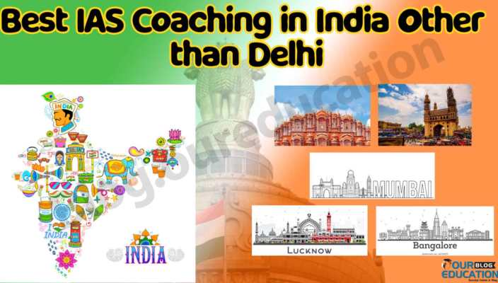 Which is the best IAS Coaching in India Other than Delhi