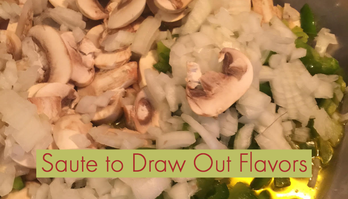 Saute Veggies to Draw Out flavors