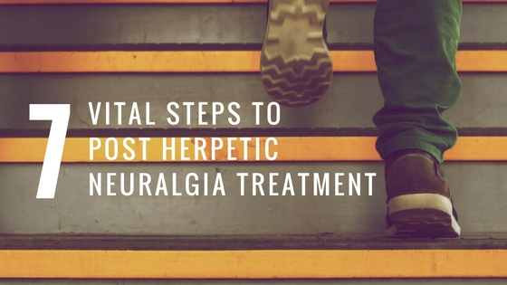 7 Vital Steps To Post Herpetic Neuralgia Treatment