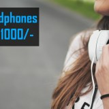 Top 5 Headphones Under Rs.1000