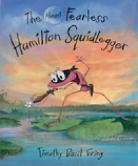 The Almost Fearless Hamilton SquidLegger by Timothy Basil Ering