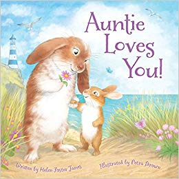 Antie Loves You by Helen Foster James