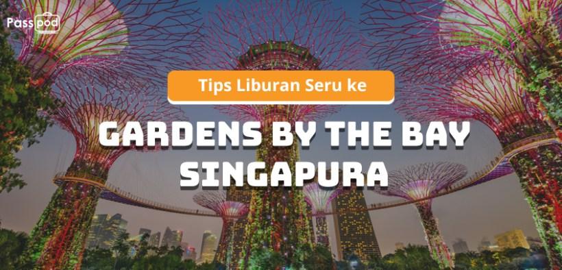 Passpod, Liburan ke Singapore, Liburan ke SIngapura, Singapore, Singapura