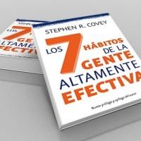 LOS 7 HÁBITOS DE LAS PERSONAS ALTAMENTE EFECTIVA