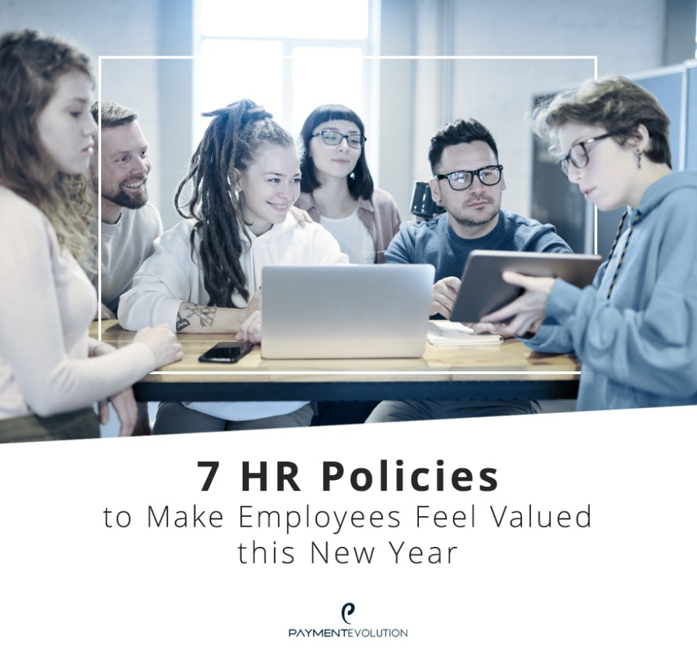7 HR Policies to Make Employees Feel Valued this New Year