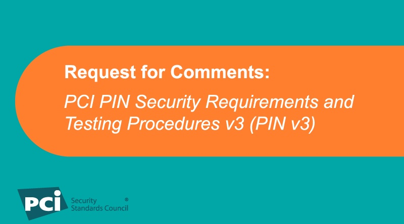 Request for Comments: PCI PIN Standard