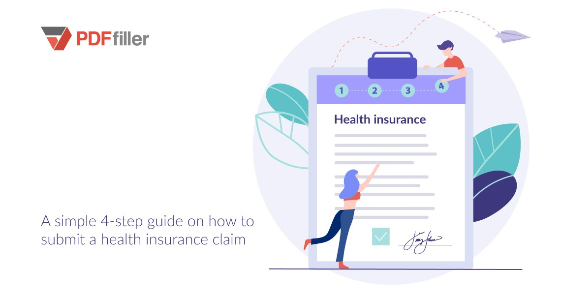 health insurance, digital workflow, how to choose insurance policy, submit insurance claim online, PDFfiller