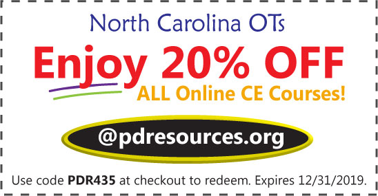 North Carolina OTs can earn all 15 hours required for renewal through online courses offered @pdresources.org. Over 100 online courses to choose from. Order now and save 20% on all AOTA-approved online CEUs.