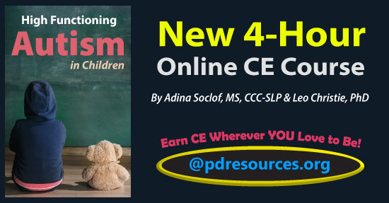"High Functioning Autism in Children is a new 4-hour online continuing education (CE/CEU) course that provides strategies to help children with HFA navigate the ""neurotypical"" world with success."