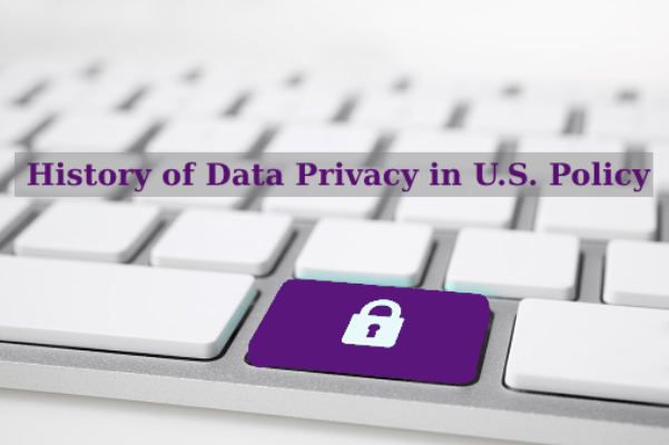 history of data privacy