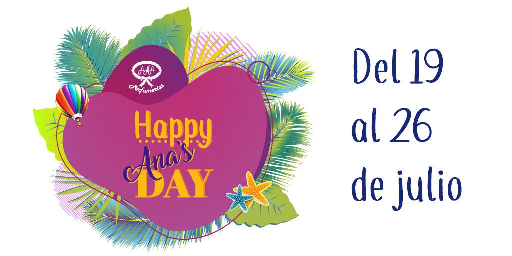 Happy Ana's Day, celebra el día de Santa Ana con nosotros