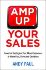 amp up your sales andy paul