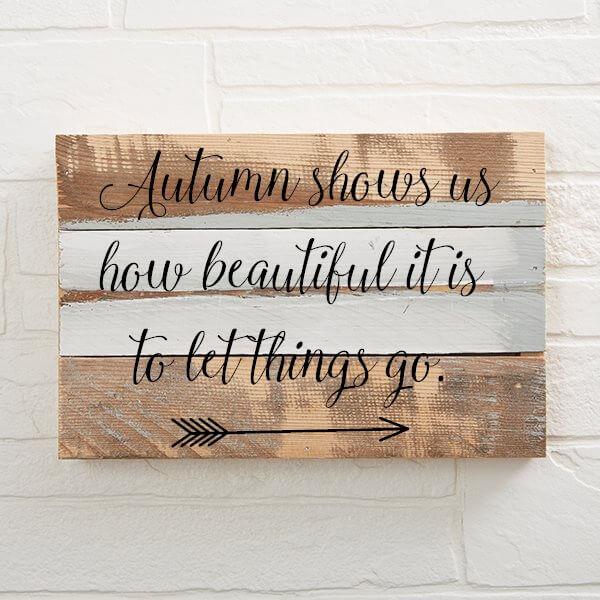Autumn Shows Us Custom Wood Wall Art