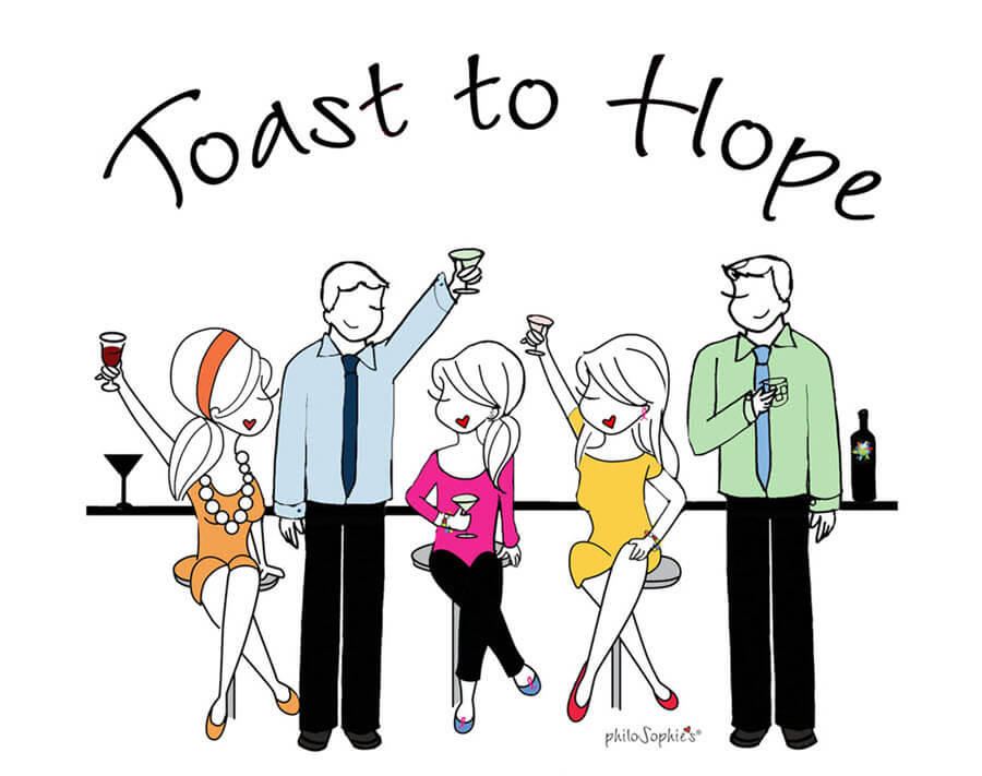 Toast to Hope - Pluta Cancer Institute - by philoSophie's