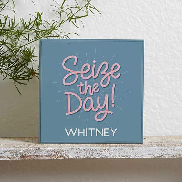 Seize the Day Wood Block