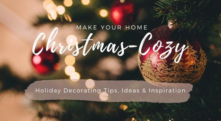 Holiday decorating Tips & Ideas