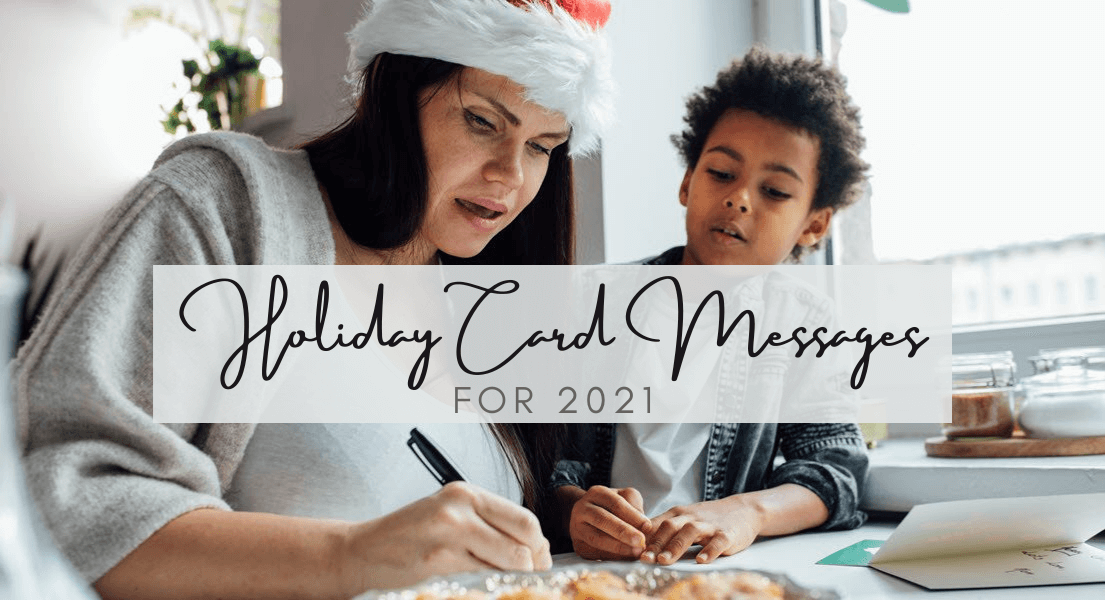 Christmas Holiday Card Messages For 2021