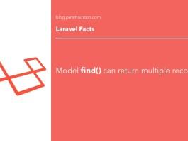 Laravel Fact - Model find() can return multiple records