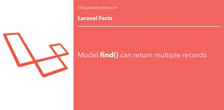 Laravel Fact - Model find() can return multiple records