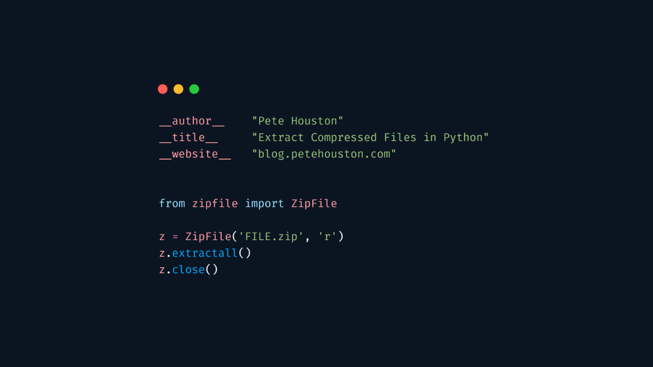 Extract compressed files in Python ⋆ Pete Houston Blog
