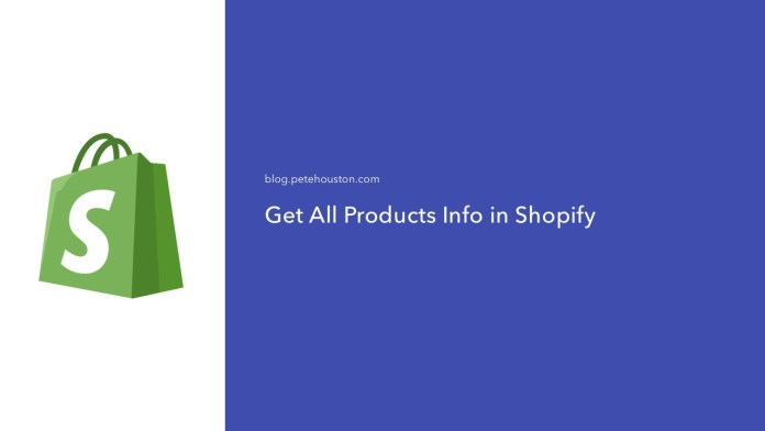 Get all products' info in Shopify