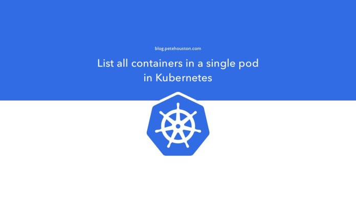 List all containers in a single pod in Kubernetes