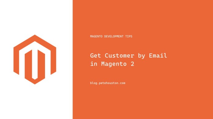 Get Customer by Email in Magento 2