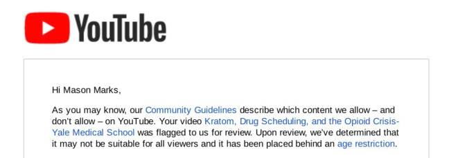 Notice from YouTube explaining kratom video has been age restricted