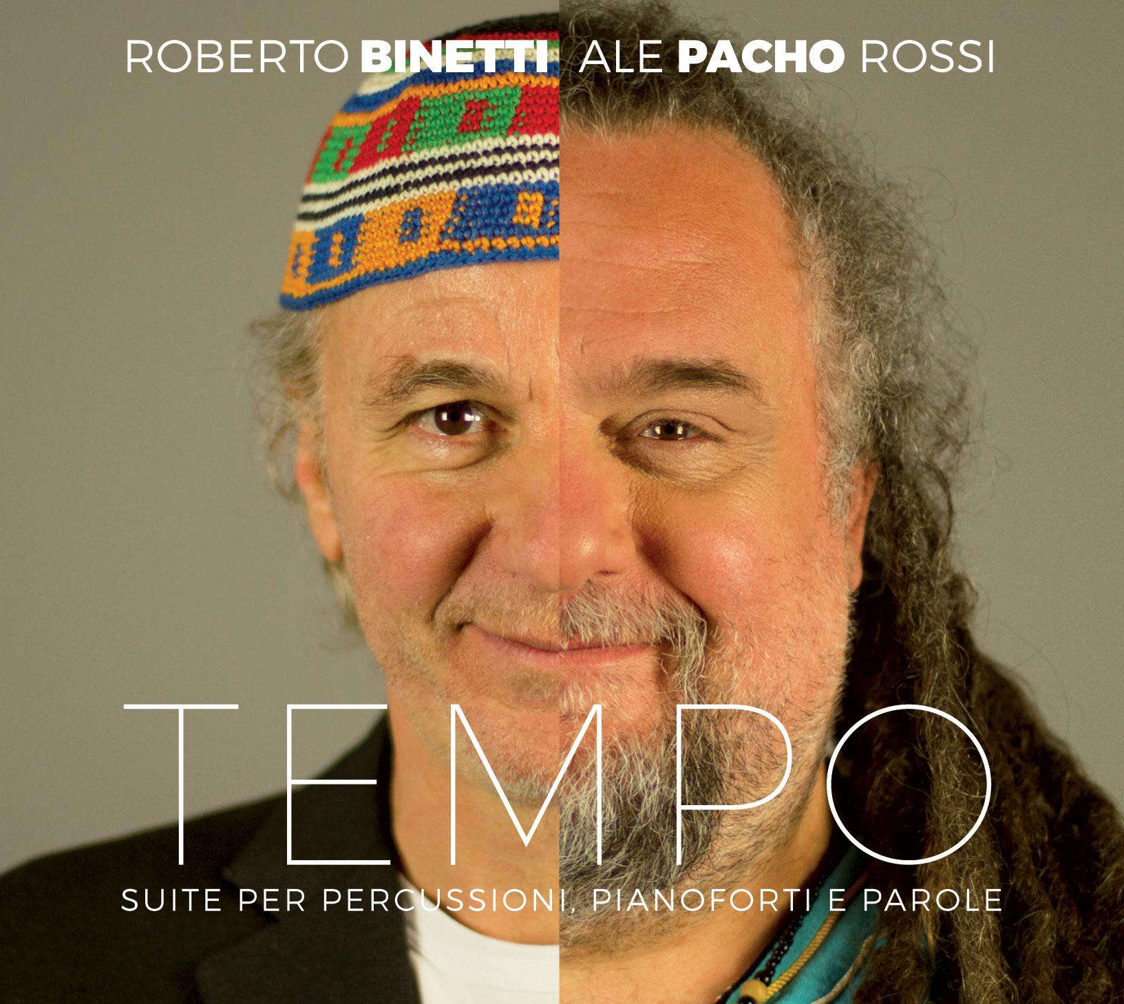 """Roberto Binetti e Pacho escono con """"TEMPO"""", il loro nuovo lavoro."""