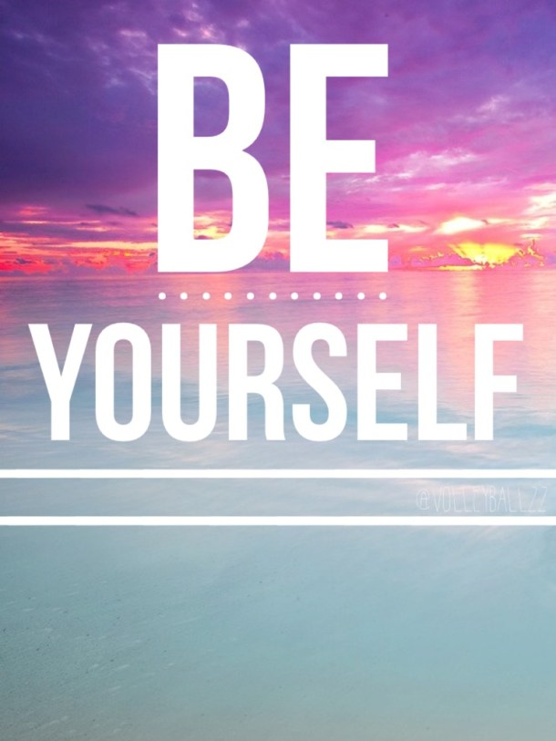 Be yourself 1