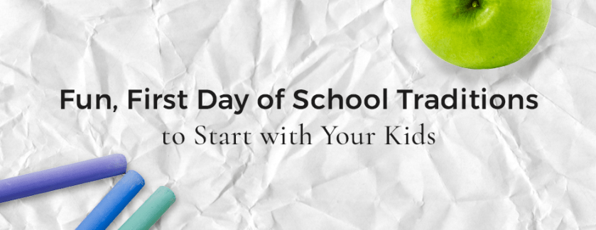 5 Fun Back to School Traditions to Start with Your Kids