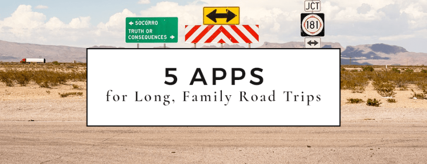 5 Best Road Trip Apps for Kids