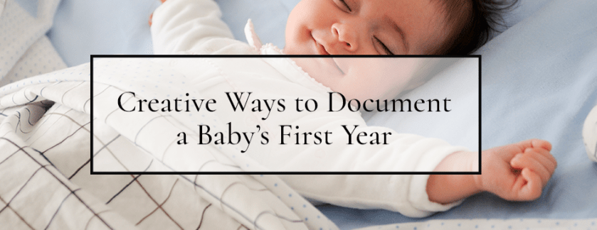 Creative Ways to Document a Baby's First Year
