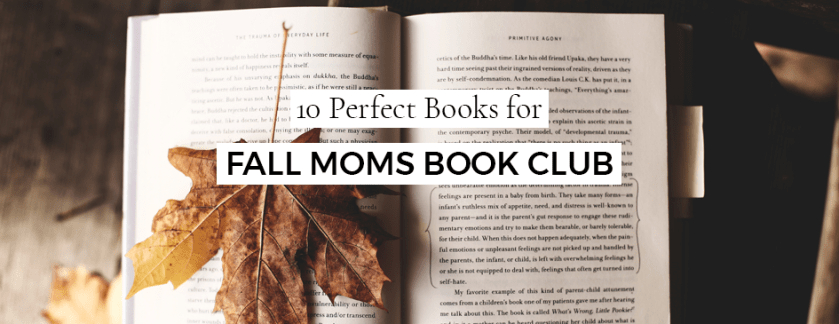 10 Perfect Books for Fall Moms Book Club