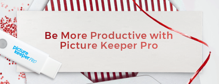 Resolution 3: Be Productive Using Picture Keeper Pro