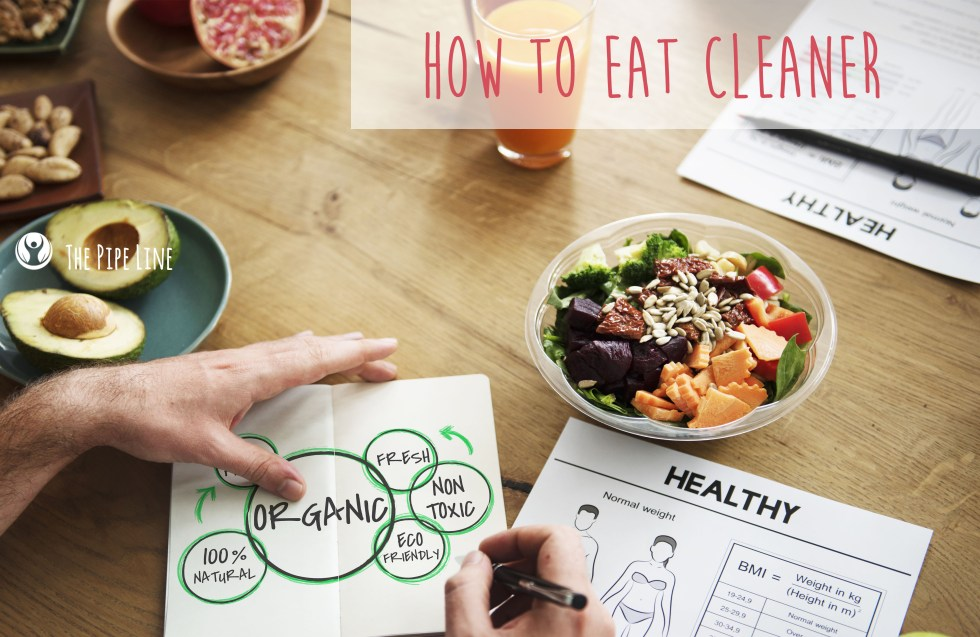 How To Eat Cleaner