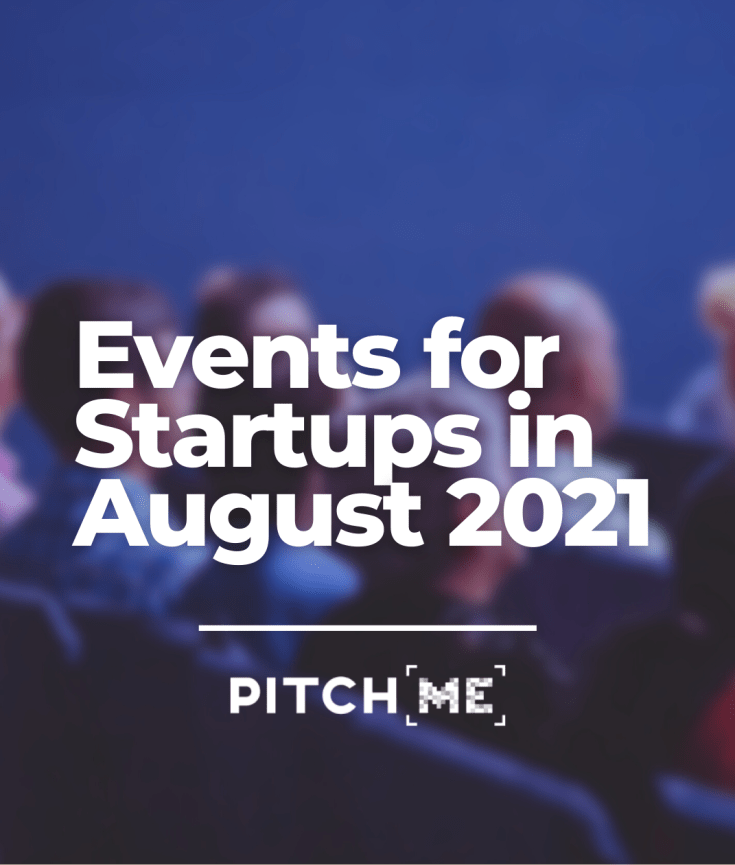 Startup Events for August 2021