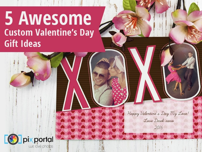 5 Awesome Custom Valentine's Photo Gift Ideas