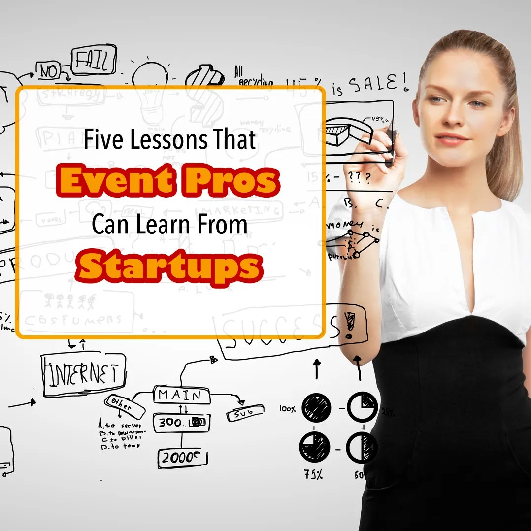 Lessons for Event Planners from Startups