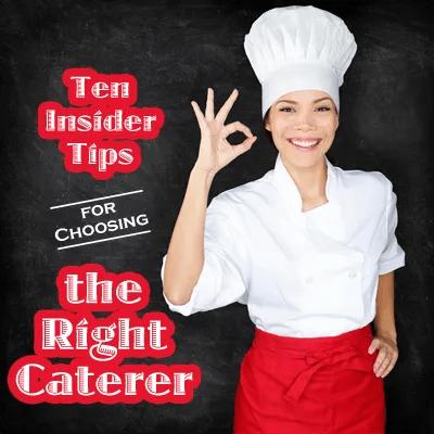 Tips for Choosing a Caterer