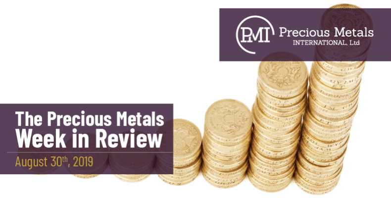 The Precious Metals Week in Review - August 30th, 2019.