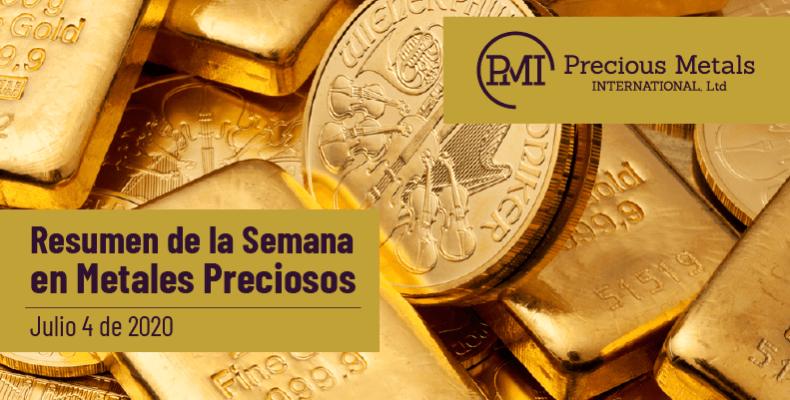 Resumen de la Semana en Metales Preciosos - Julio 4 de 2020.