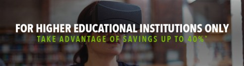For Higher Educational Institutions Only - Take Advantage of Savings Up To 40%