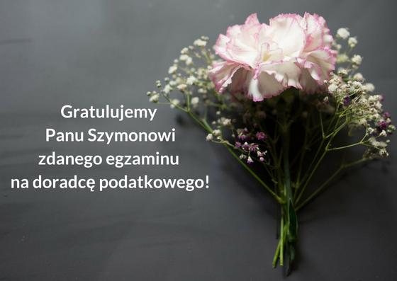 Zaliczony ustny egzamin na doradcę podatkowego – gratulacje dla Pana Szymona