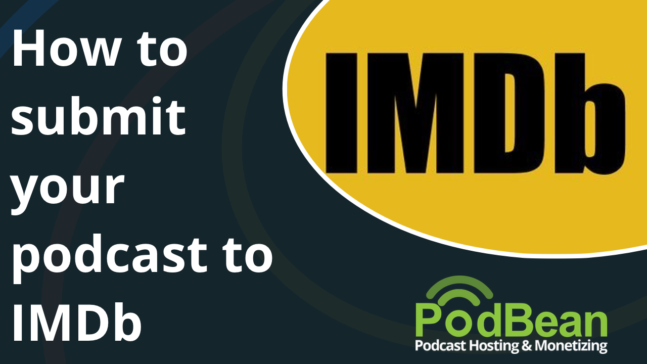 How to submit your podcast to IMDb